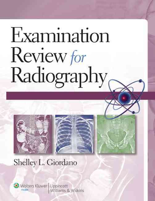 Examination Review for Radiography By Giordano, Shelley